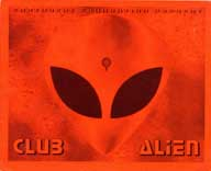Flier from a rave party Club Alien